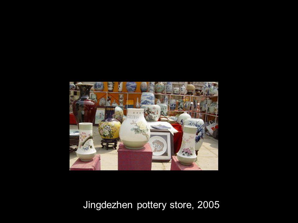 Jingdezhen pottery store, 2005