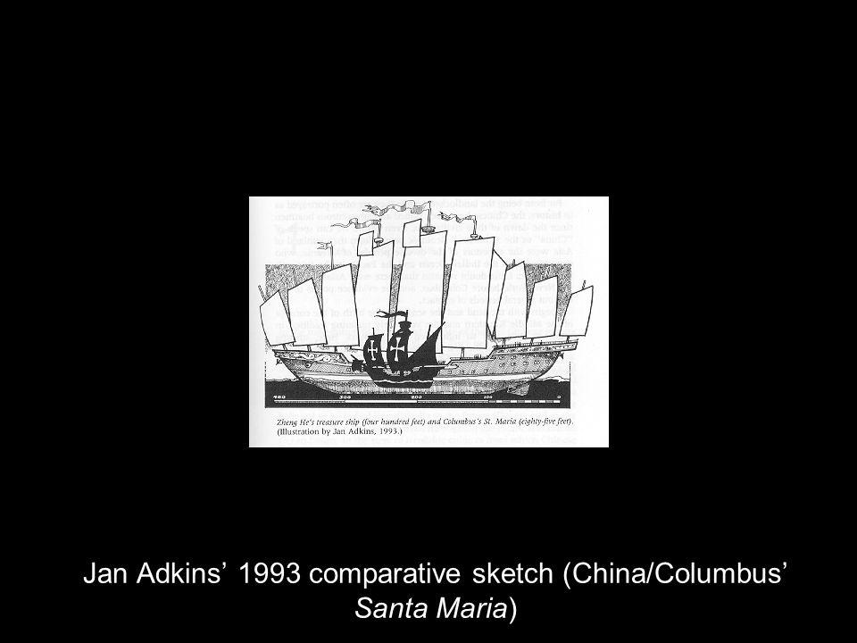 Jan Adkins 1993 comparative sketch (China/Columbus Santa Maria)
