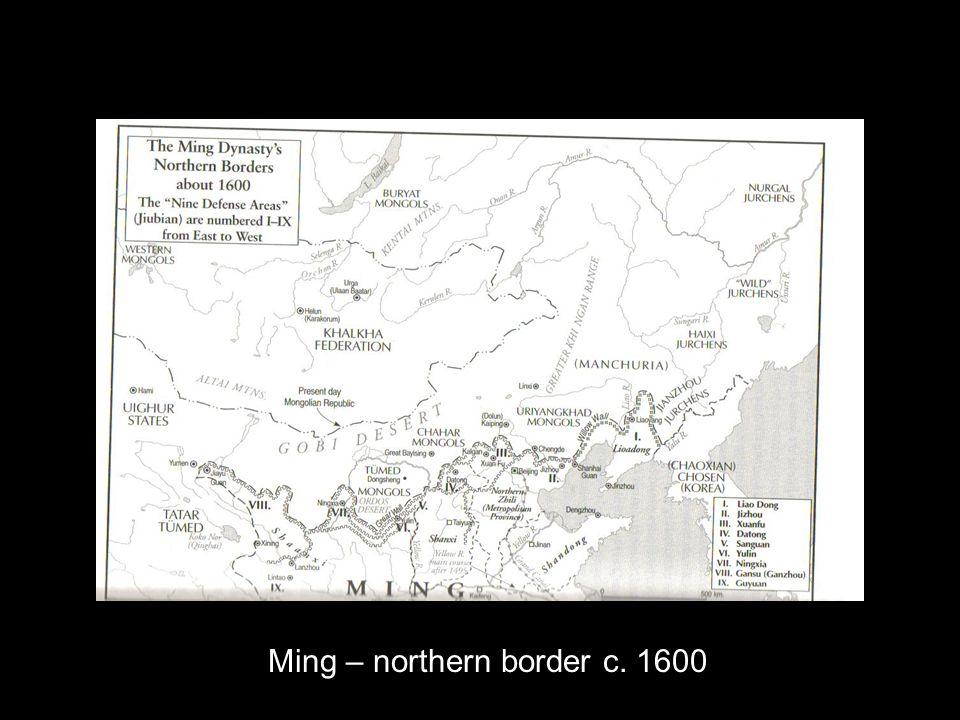 Ming – northern border c. 1600