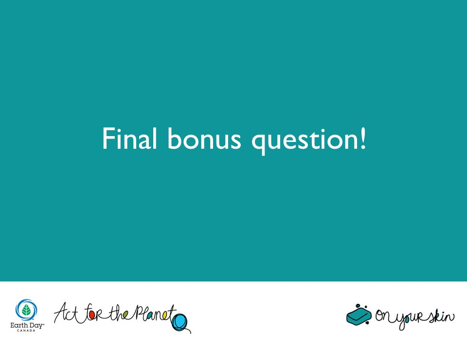 Final bonus question!