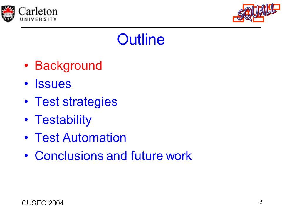 16 CUSEC 2004 Software Characteristics No matter how rigorous we are, software is going to be faulty No exhaustive testing possible: based on incomplete testing, we must gain confidence that the system has the desired behavior Small differences in operating conditions will not result in dramatically different behavior: No continuity property.