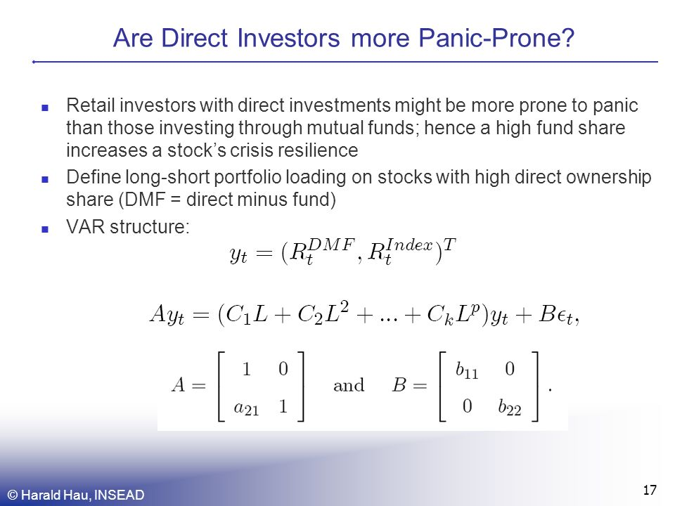Are Direct Investors more Panic-Prone.