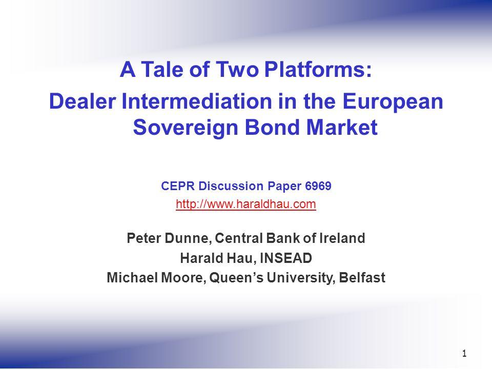© Harald Hau, INSEAD 2 Motivation Dual Market Structures: Interdealer Market (B2B): Dealer Segment Wholesale Market (B2C): Customer Segment Market Quality.
