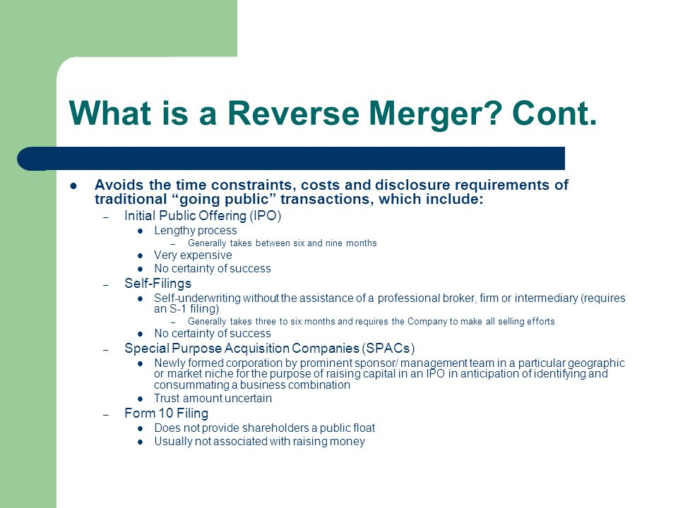 What is a Reverse Merger. Cont.