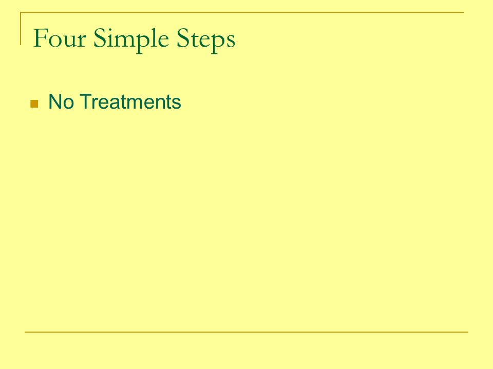 Four Simple Steps No Treatments
