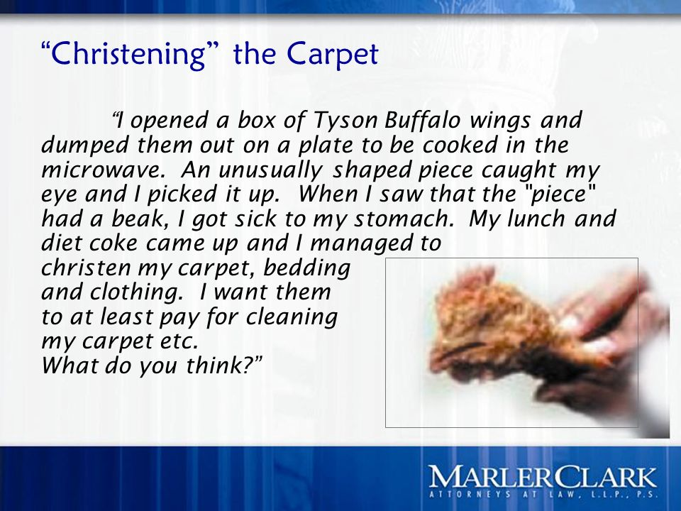 Christening the Carpet I opened a box of Tyson Buffalo wings and dumped them out on a plate to be cooked in the microwave.