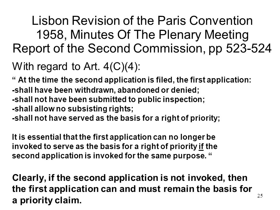 25 Lisbon Revision of the Paris Convention 1958, Minutes Of The Plenary Meeting Report of the Second Commission, pp 523-524 With regard to Art.