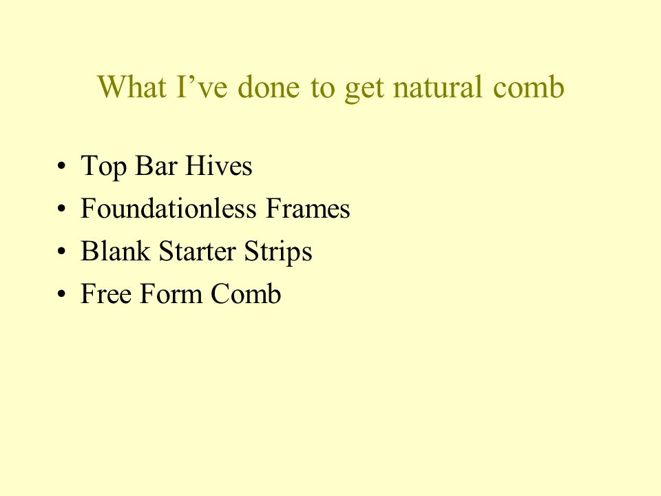 What Ive done to get natural comb Top Bar Hives Foundationless Frames Blank Starter Strips Free Form Comb