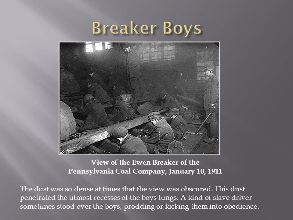 View of the Ewen Breaker of the Pennsylvania Coal Company, January 10, 1911 The dust was so dense at times that the view was obscured. This dust penet