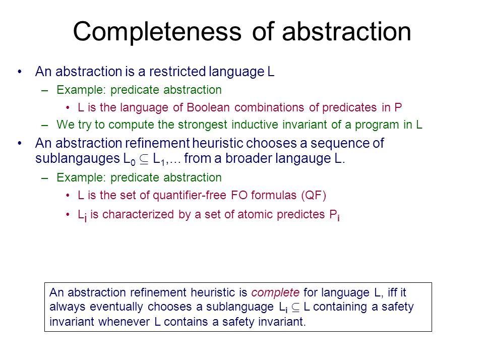 Complete heuristic Given finite languages L 0 µ L 1, µ where [ L i = QF...
