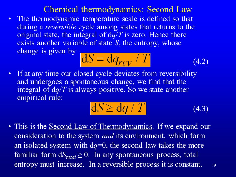 9 Chemical thermodynamics: Second Law The thermodynamic temperature scale is defined so that during a reversible cycle among states that returns to th