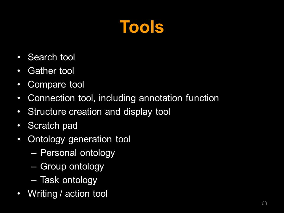 Tools Search tool Gather tool Compare tool Connection tool, including annotation function Structure creation and display tool Scratch pad Ontology gen