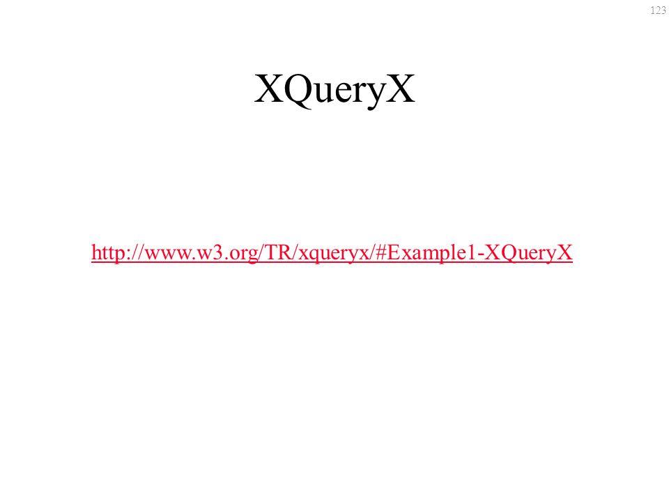 123 XQueryX http://www.w3.org/TR/xqueryx/#Example1-XQueryX