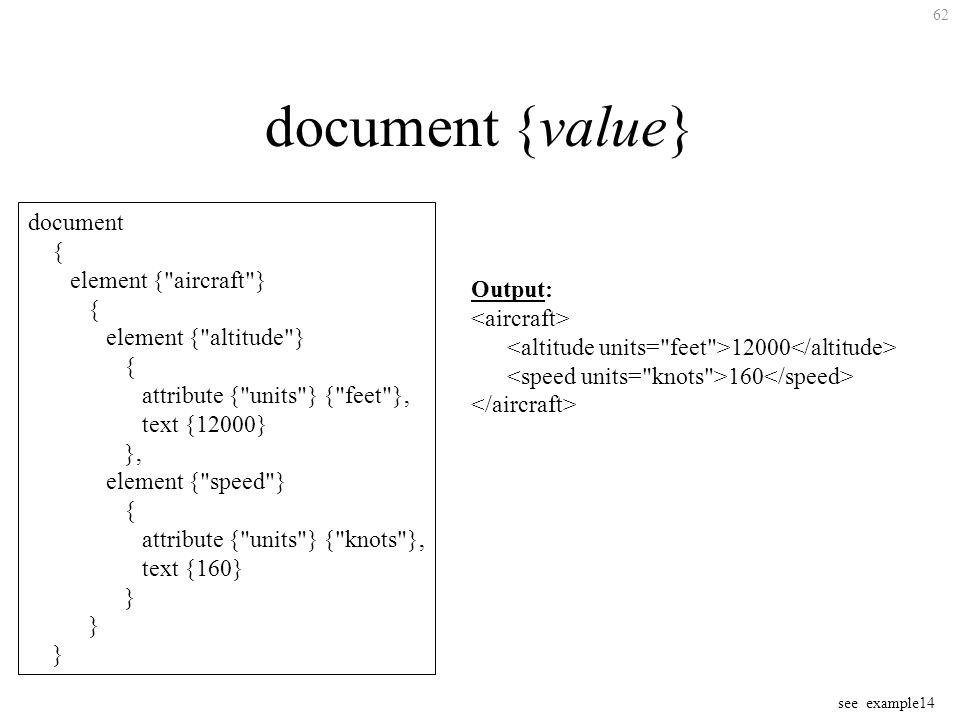 62 document {value} document { element {