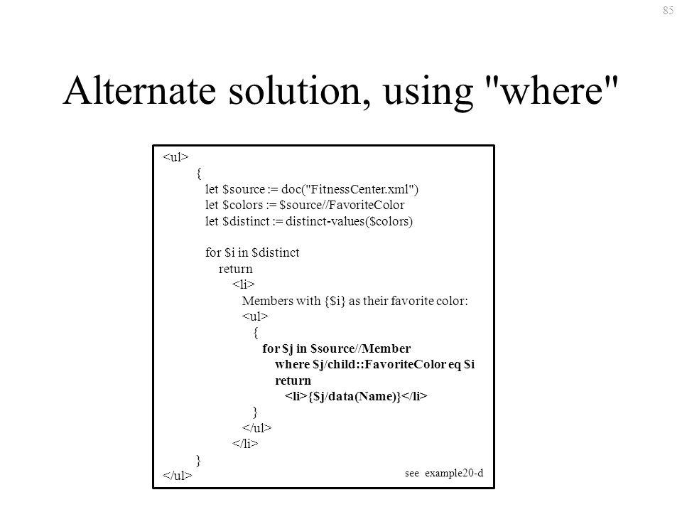 85 Alternate solution, using