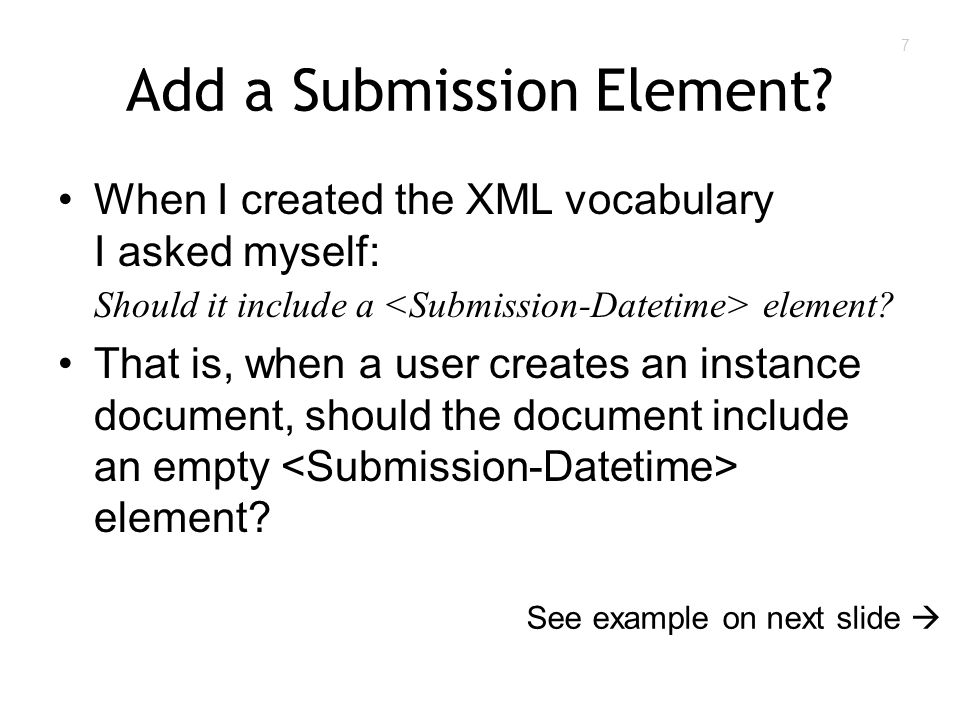 7 Add a Submission Element.