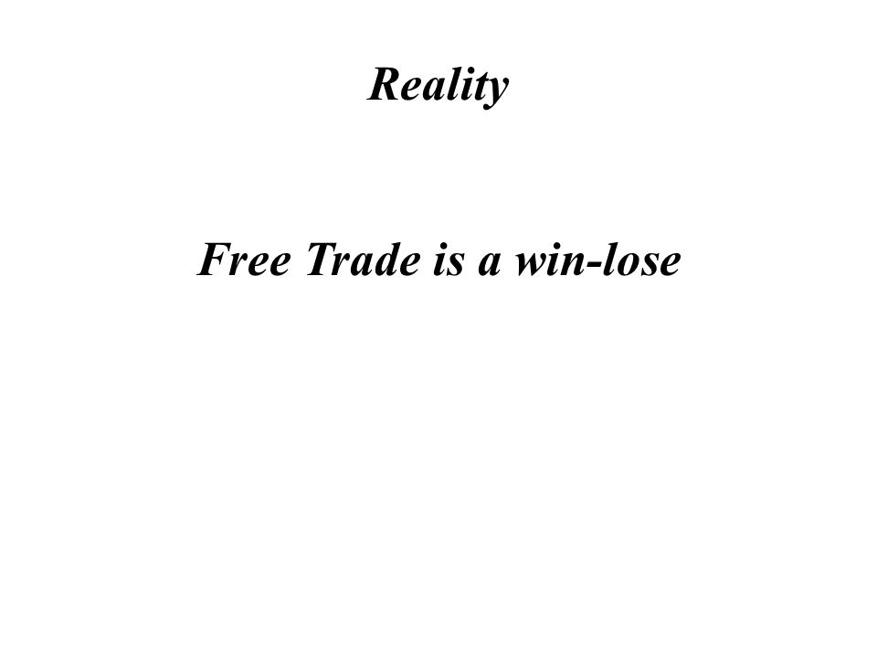 Myth Free Trade is a win-win