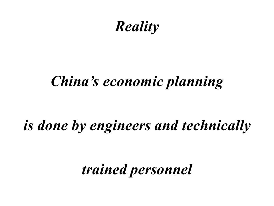 Myth Chinas economic planning is done by brilliant economists
