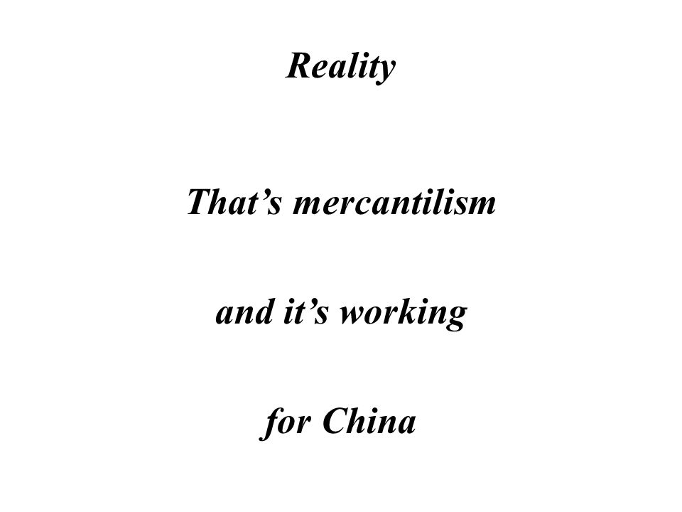 Reality China uses hundreds of other mechanisms to subsidize domestic production including taxation, customs harassment, environmental regulations (including lack of enforcement), piracy of intellectual property, etc