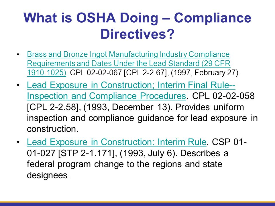 What is OSHA Doing – Compliance Directives.