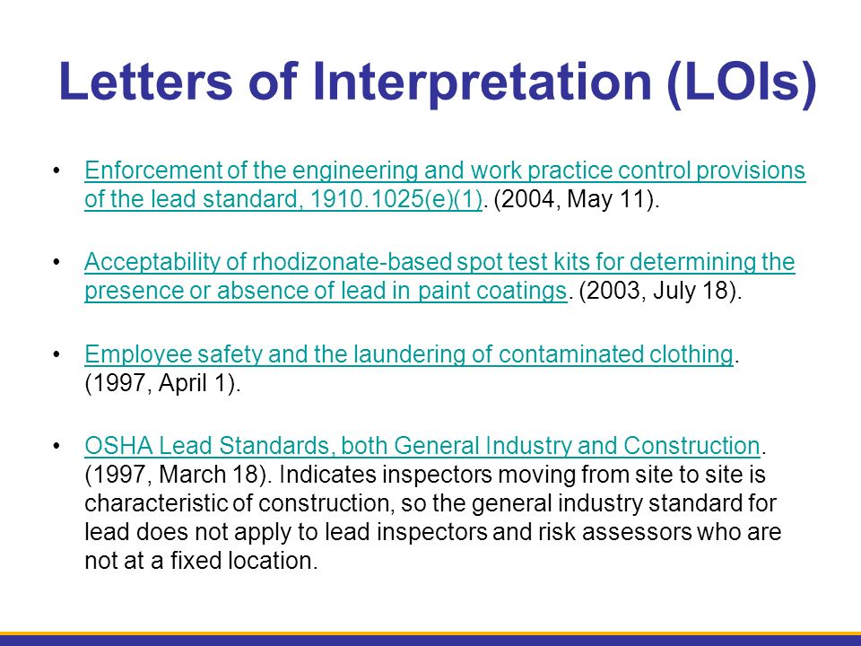 Letters of Interpretation (LOIs) Enforcement of the engineering and work practice control provisions of the lead standard, 1910.1025(e)(1).
