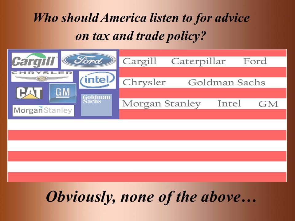 Who should America listen to for advice on tax and trade policy? Obviously, none of the above…