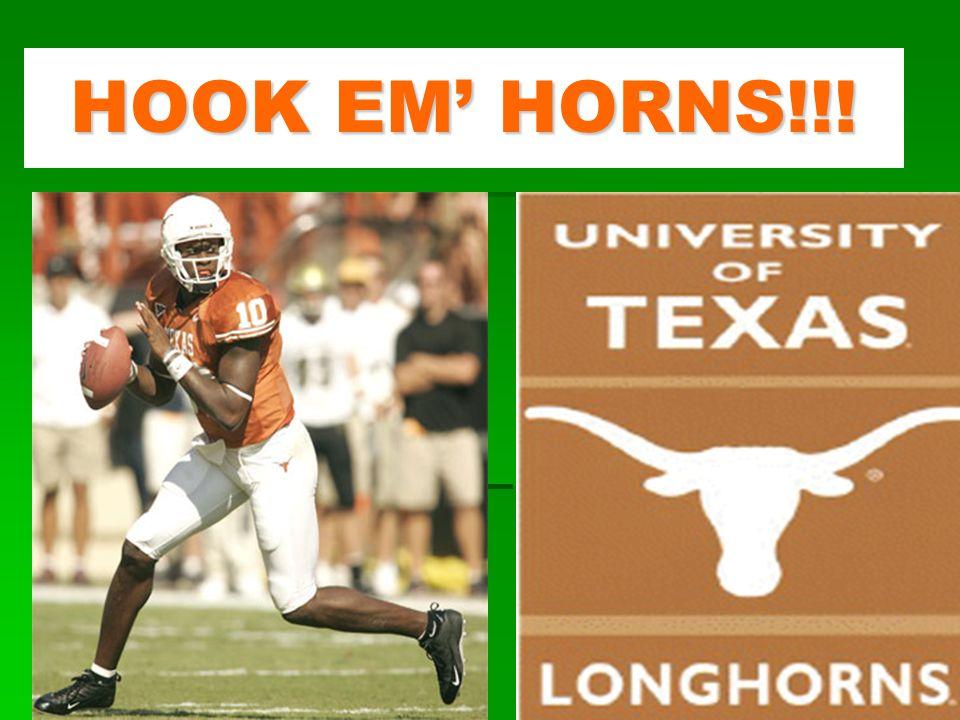 HOOK EM HORNS!!!