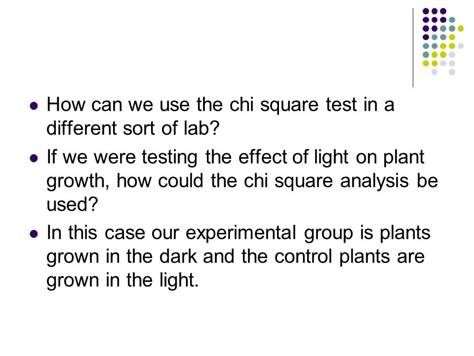 How can we use the chi square test in a different sort of lab.