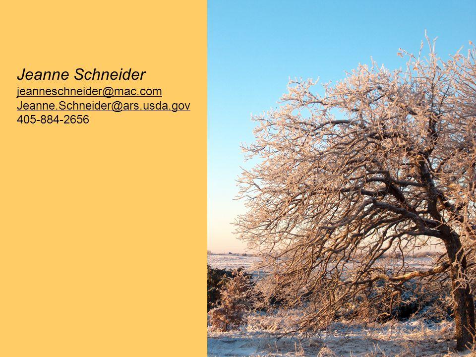 Jeanne Schneider jeanneschneider@mac.com Jeanne.Schneider@ars.usda.gov 405-884-2656
