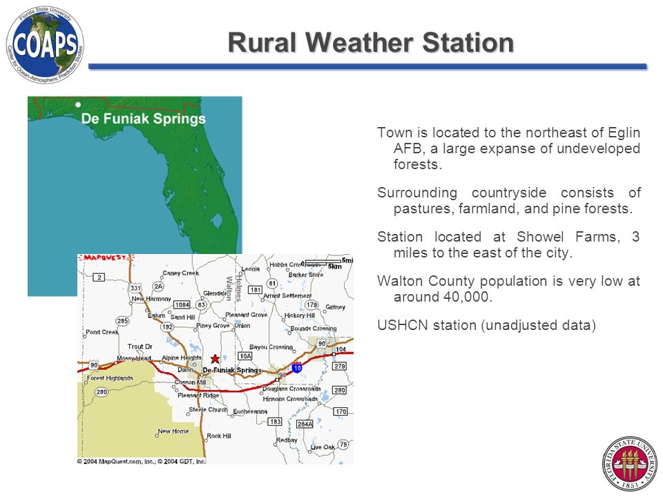 Rural Weather Station Town is located to the northeast of Eglin AFB, a large expanse of undeveloped forests.