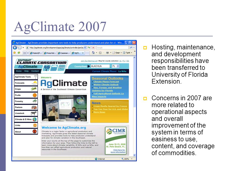 AgClimate 2007 Hosting, maintenance, and development responsibilities have been transferred to University of Florida Extension.