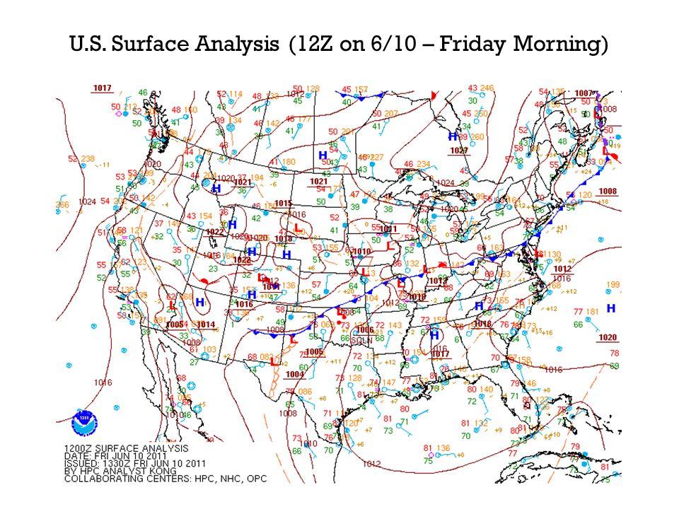 U.S. Surface Analysis (12Z on 6/10 – Friday Morning)