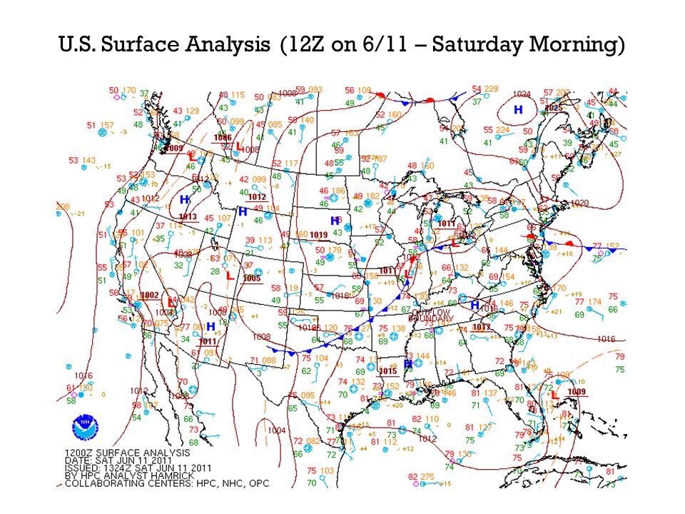 U.S. Surface Analysis (12Z on 6/11 – Saturday Morning)