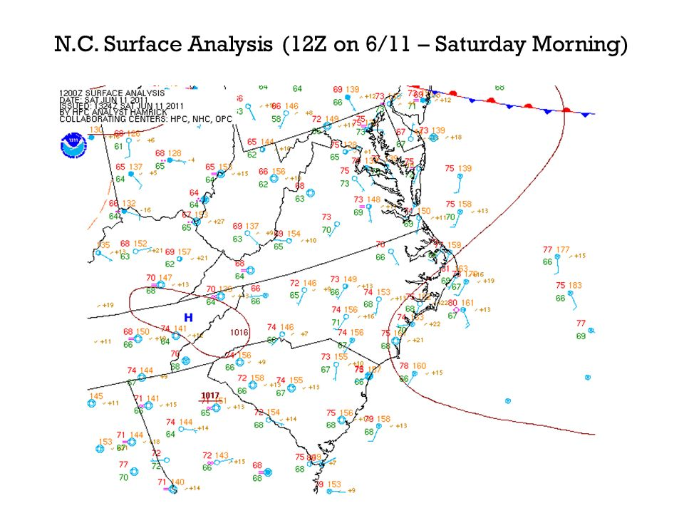 N.C. Surface Analysis (12Z on 6/11 – Saturday Morning)