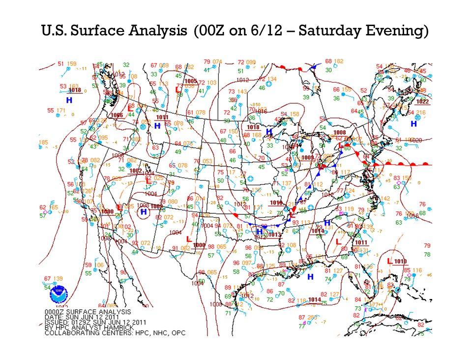 U.S. Surface Analysis (00Z on 6/12 – Saturday Evening)