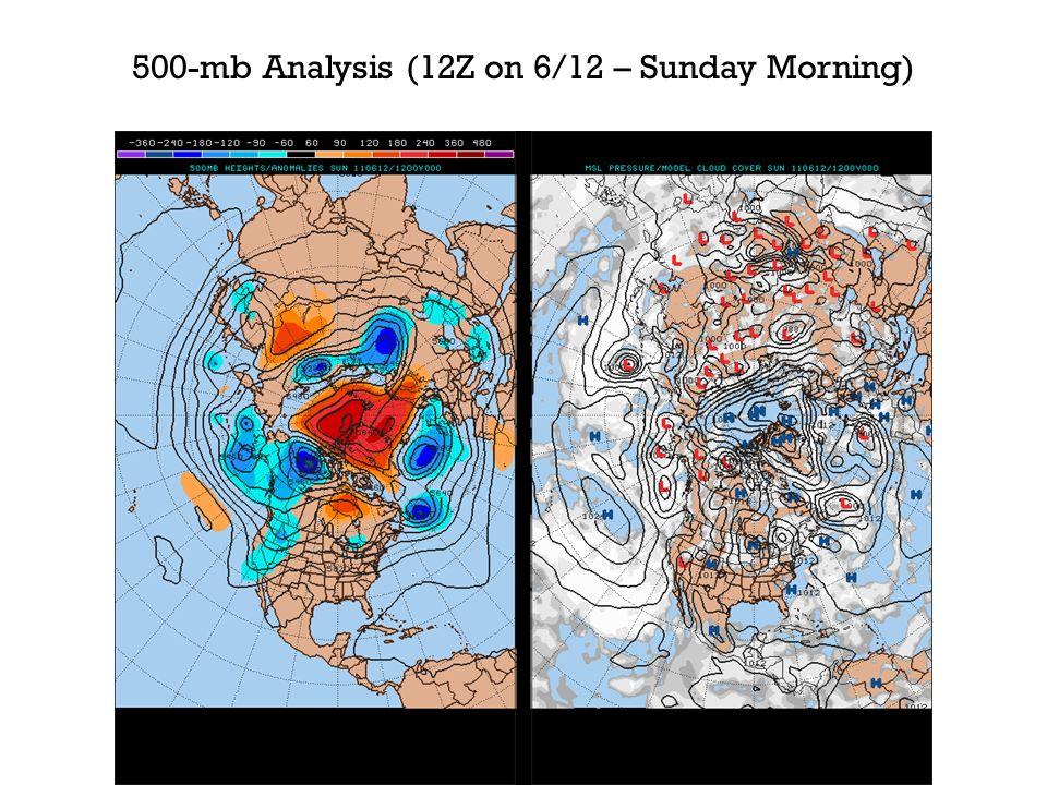 500-mb Analysis (12Z on 6/12 – Sunday Morning)