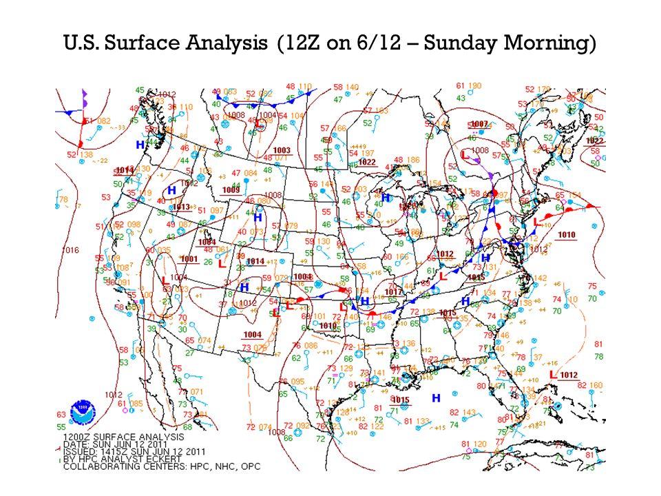 U.S. Surface Analysis (12Z on 6/12 – Sunday Morning)