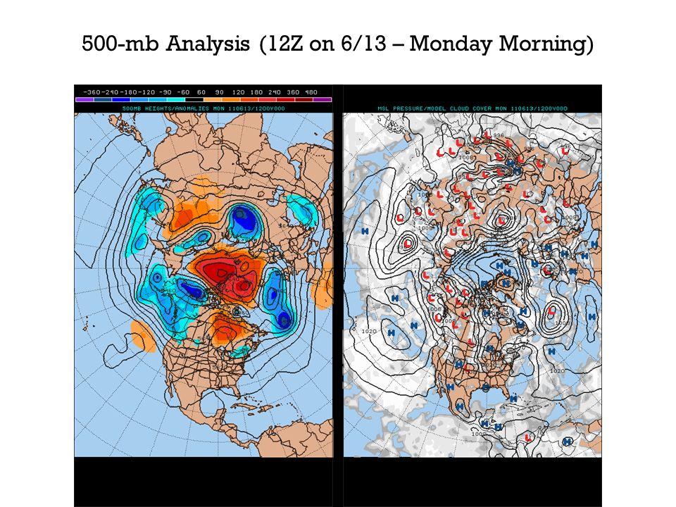 500-mb Analysis (12Z on 6/13 – Monday Morning)