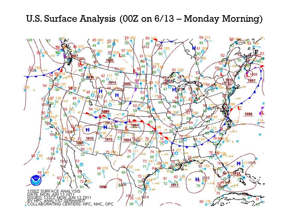 U.S. Surface Analysis (00Z on 6/13 – Monday Morning)