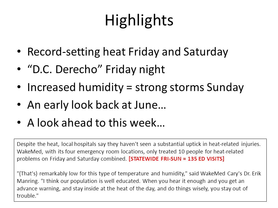 Highlights Record-setting heat Friday and Saturday D.C.