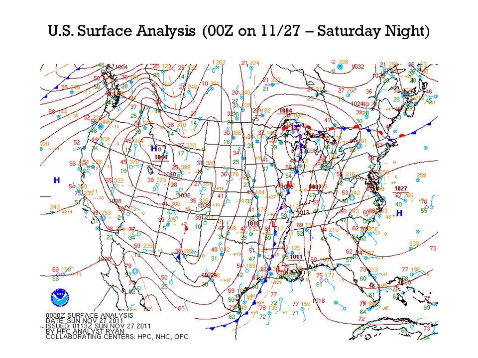 U.S. Surface Analysis (00Z on 11/27 – Saturday Night)