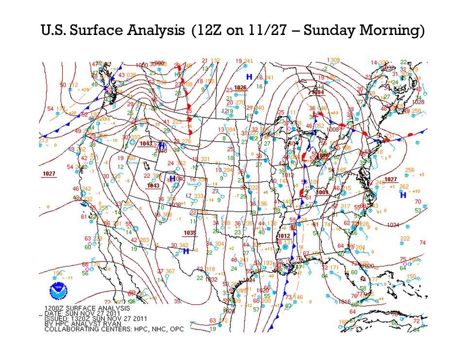 U.S. Surface Analysis (12Z on 11/27 – Sunday Morning)