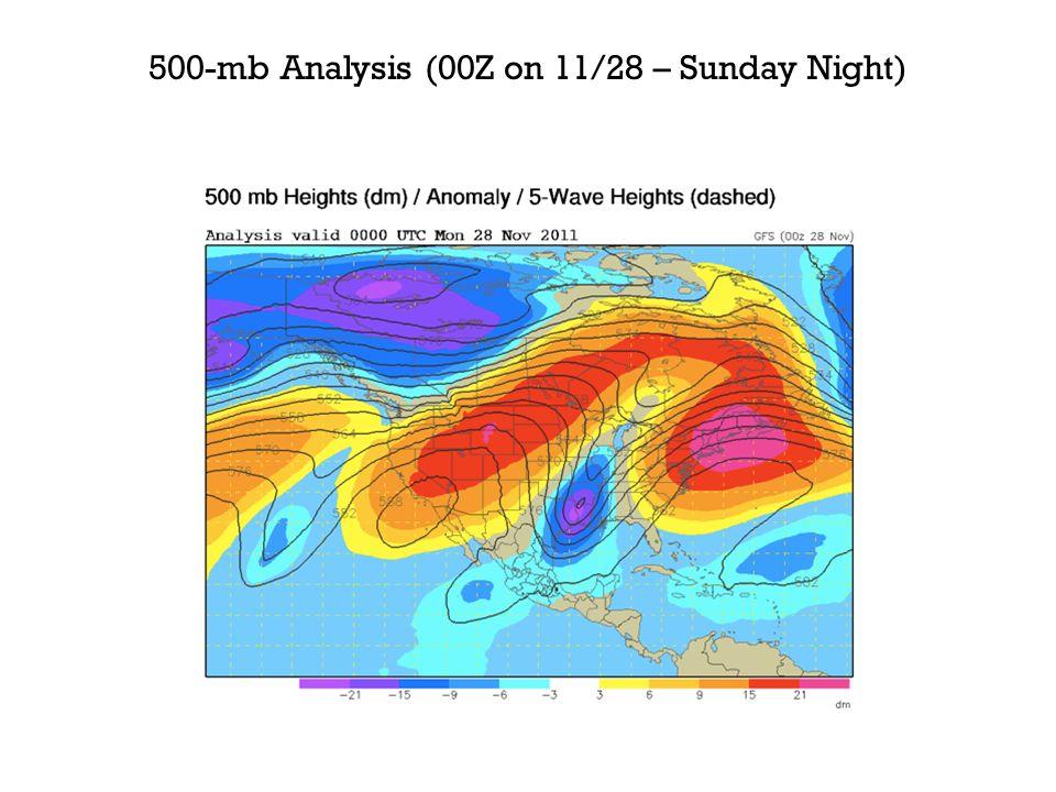 500-mb Analysis (00Z on 11/28 – Sunday Night)
