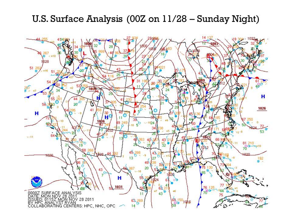U.S. Surface Analysis (00Z on 11/28 – Sunday Night)