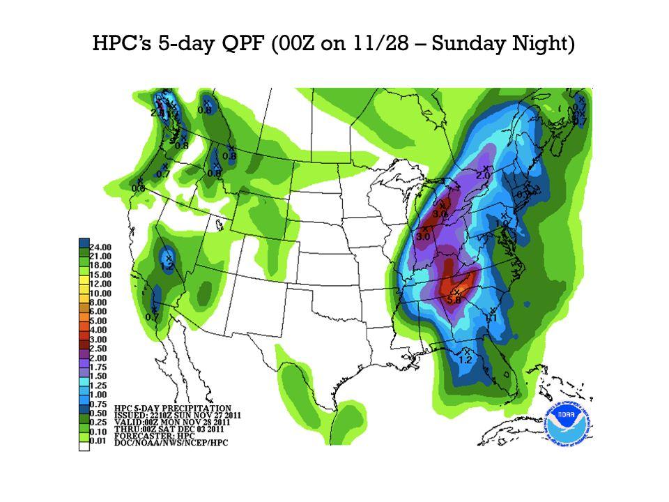 HPCs 5-day QPF (00Z on 11/28 – Sunday Night)