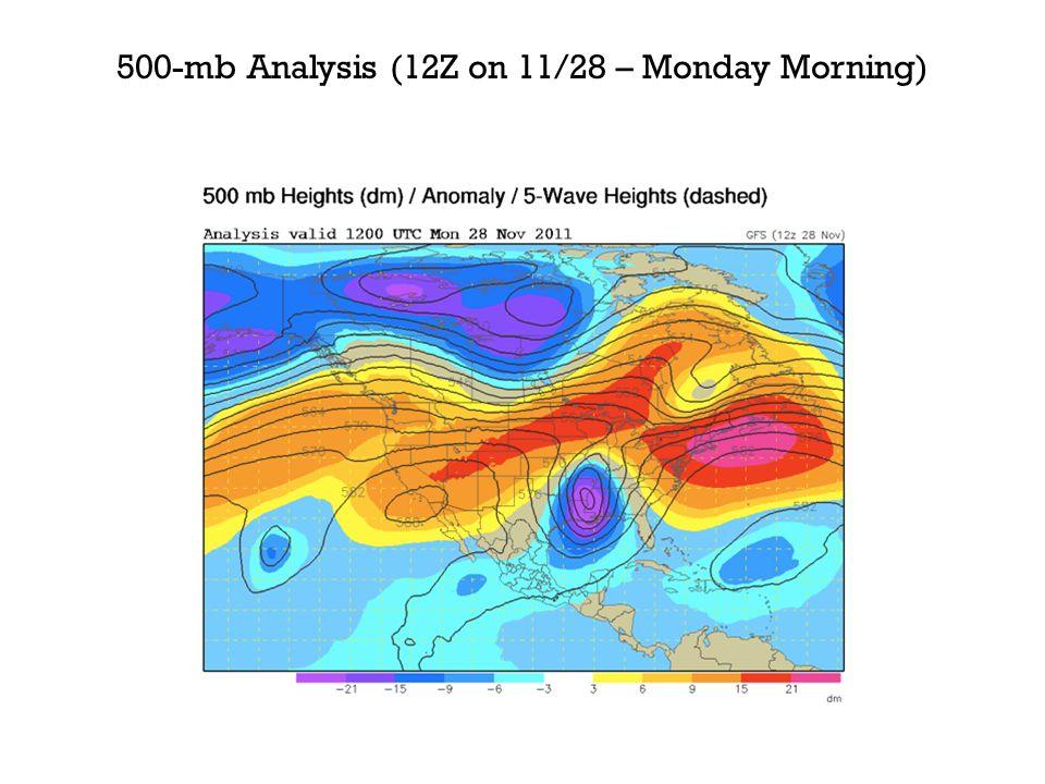500-mb Analysis (12Z on 11/28 – Monday Morning)