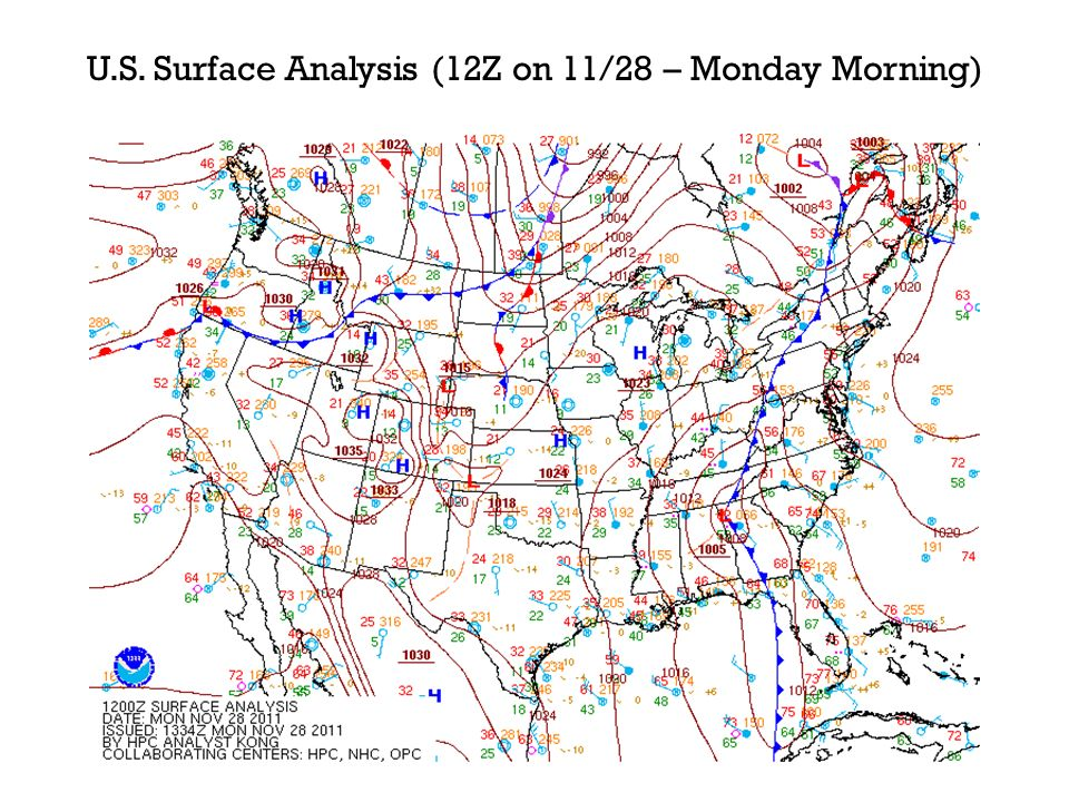 U.S. Surface Analysis (12Z on 11/28 – Monday Morning)
