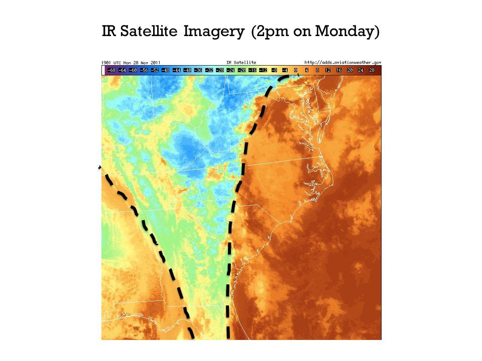 IR Satellite Imagery (2pm on Monday)