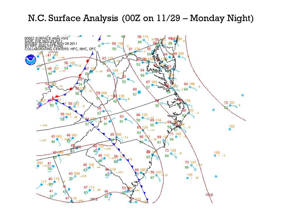 N.C. Surface Analysis (00Z on 11/29 – Monday Night)