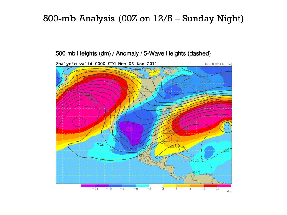 500-mb Analysis (00Z on 12/5 – Sunday Night)